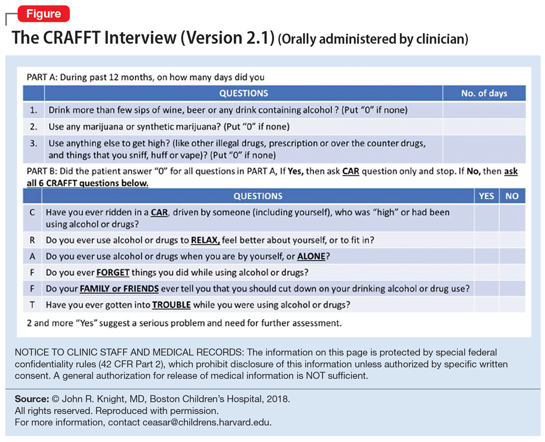 The CRAFFT Interview (Version 2.1) (Orally administered by clinician)