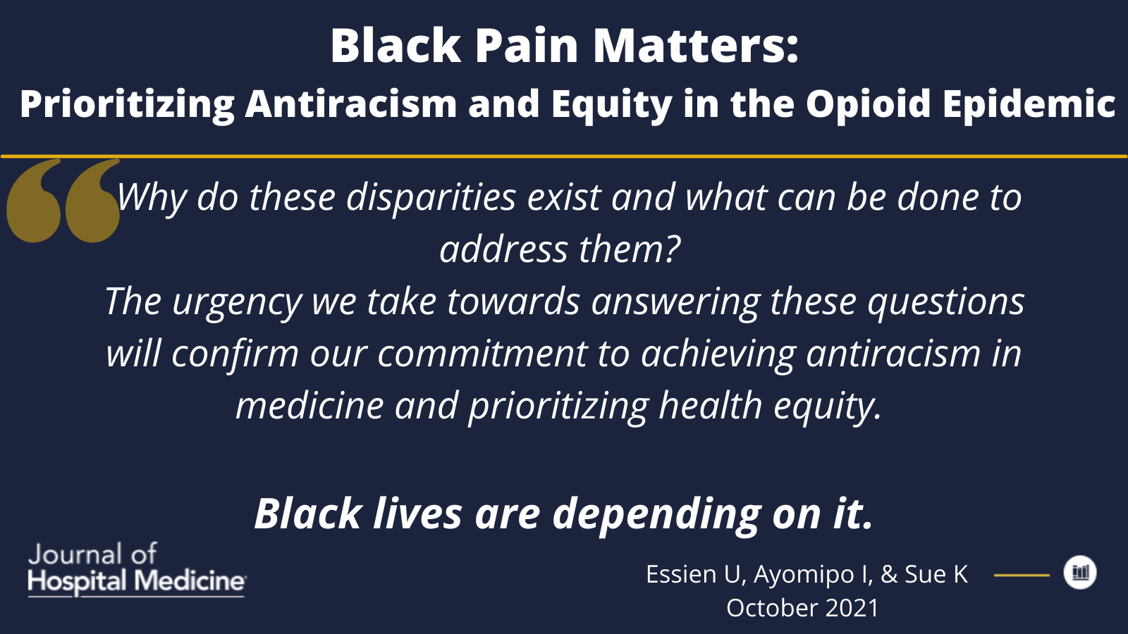 Black Pain Matters: Prioritizing Antiracism and Equity in the Opioid Epidemic