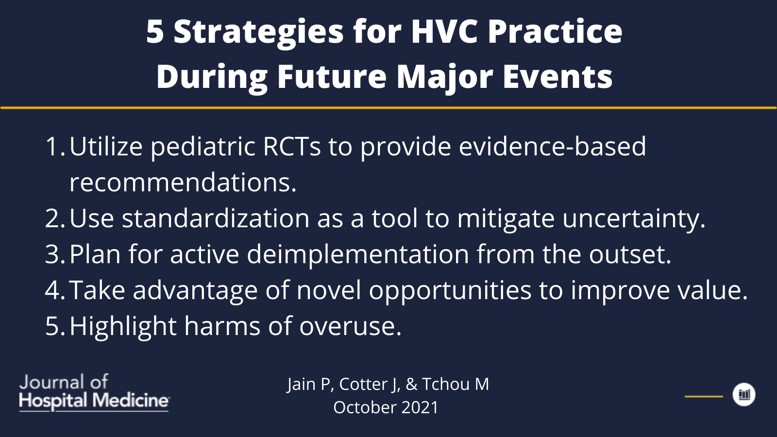 Practicing High-Value Pediatric Care During a Pandemic: The Challenges and Opportunities